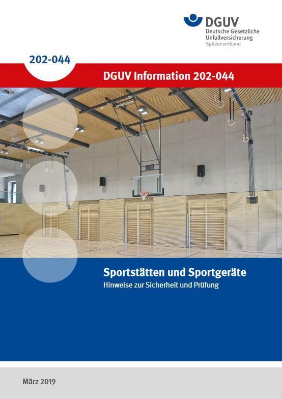 Sportstätten und Sportgeräte, DGUV Information 202-044